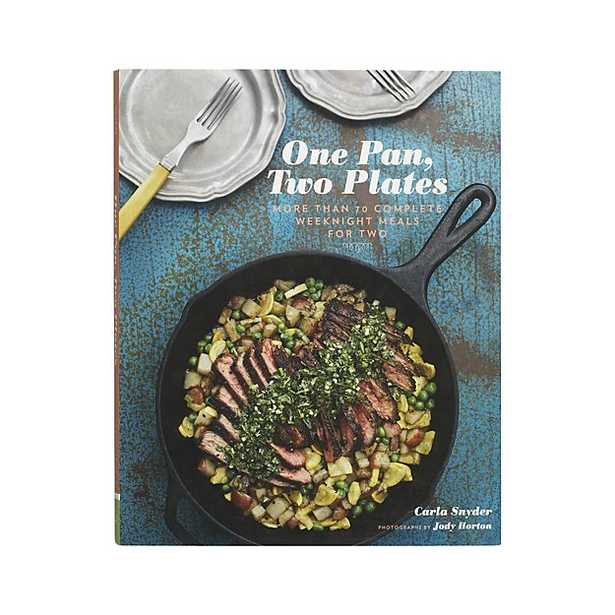 One Pan, Two Plates Cookbook - Crate and Barrel