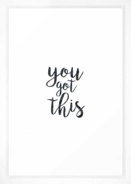 """You Got This Motivational Quote Framed Art Print 15"""" x 21"""" - Society6"""