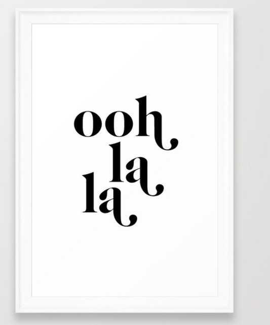 "ooh la la Framed Art Print - 15""x21"" White Scoop Frame - Society6"