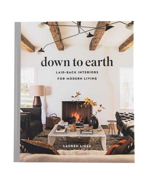 Down to Earth - by Lauren Liess (Hardcover) - McGee & Co.