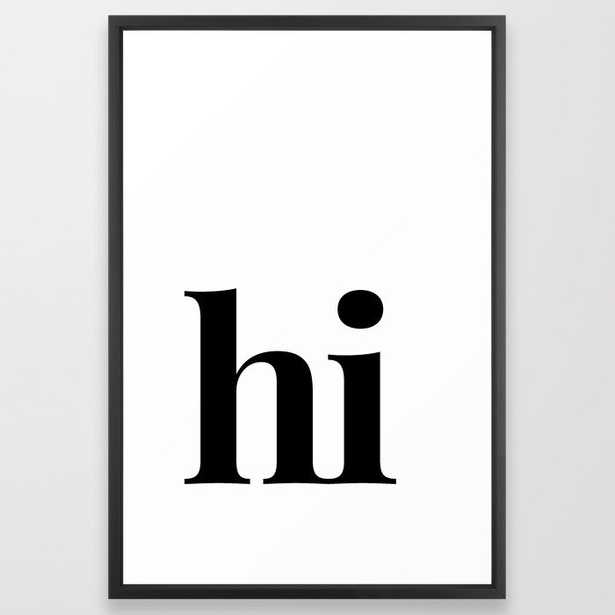 hi Framed Art Print - Society6