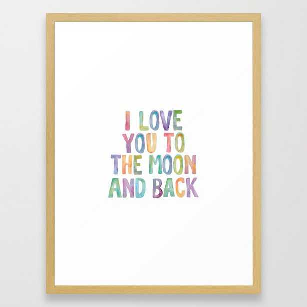 I Love You To The Moon and Back Watercolor Rainbow Design Inspirational Quote Typography Wall Decor Framed Art Print - Society6