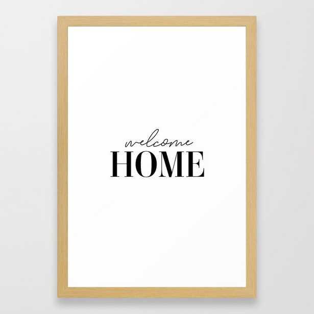 Welcome Home Framed Art Print - Society6