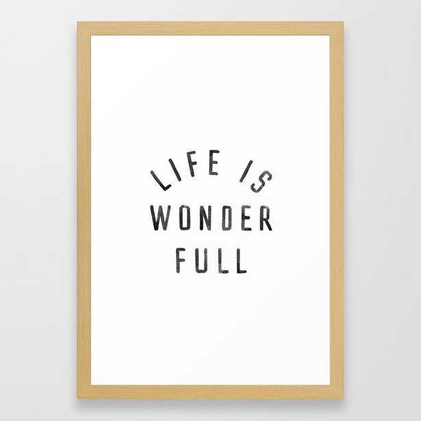 LIFE IS WONDERFUL Framed Art Print - Society6