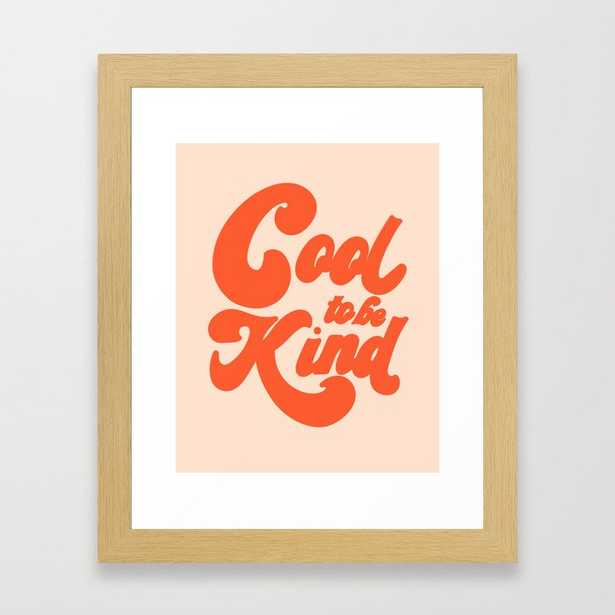 Cool To be Kind Framed Art Print - Society6
