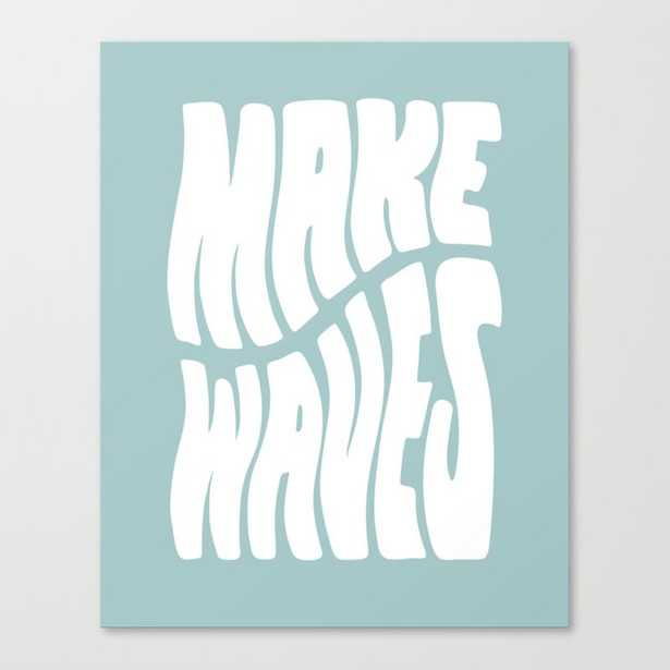 """Make Waves Canvas Print // Small 13"""" X 16"""" - Society6"""