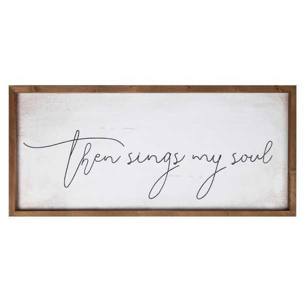 Then Sings My Soul Frame Wall Décor - Birch Lane