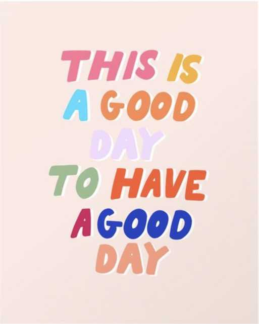 """This Is A Good Day To Have A Good Day - 10"""" x 12"""" - vector white - Society6"""