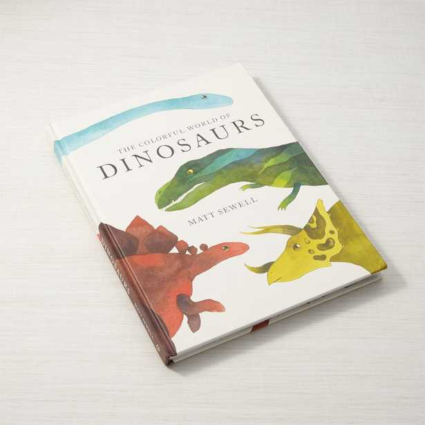 The Colorful World of Dinosaurs Book - Crate and Barrel