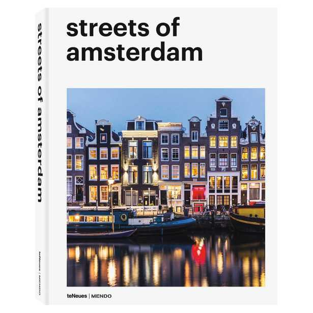 teNeues Streets of Amsterdam Hardcover Book - Kathy Kuo Home