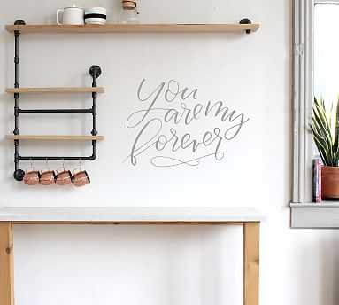 You Are My Forever Wall Decal, Warm Gray - Pottery Barn