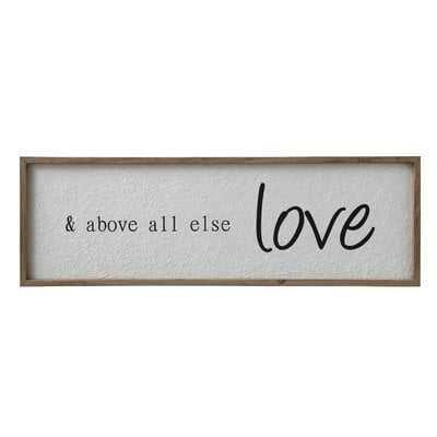 '& Above All Else Love' Framed Textual Art on Wood - Wayfair
