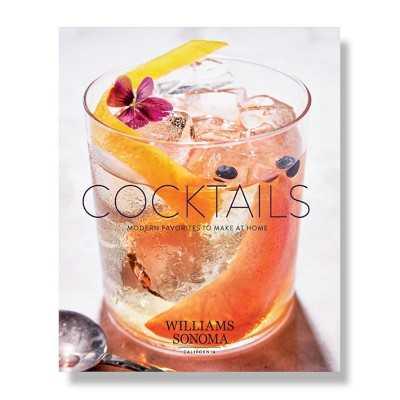 Williams Sonoma Test Kitchen Cocktails Cookbook - Williams Sonoma