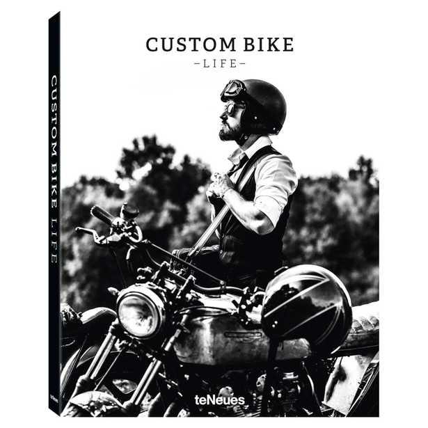 teNeues Custom Bike Life Hardcover Book - Kathy Kuo Home