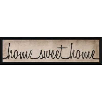 Home Sweet Home Script Sign Framed Textual Art - Wayfair