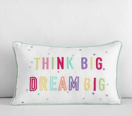 Dream Big, Think Big Decorative Pillow - Pottery Barn Kids