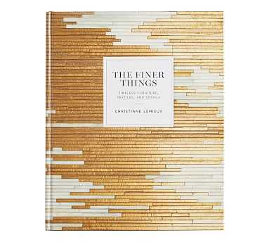The Finer Things, Coffee Table Book - Pottery Barn