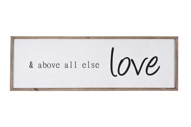 """""""& above all else love"""" Wood Framed Wall Décor - Nomad Home"""