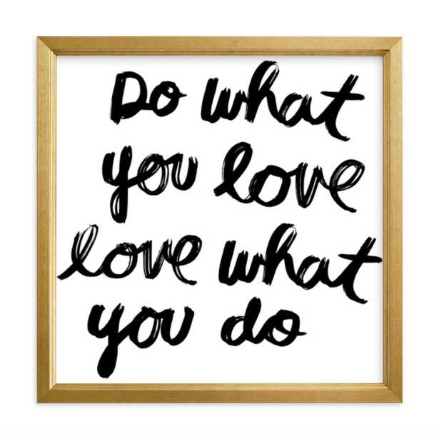 Do What You Love Art Print, 11 x 11 - Minted
