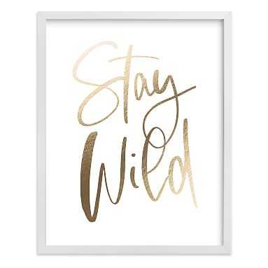 Stay Wild Framed Art by Minted(R), White, 11x14 - Pottery Barn Teen
