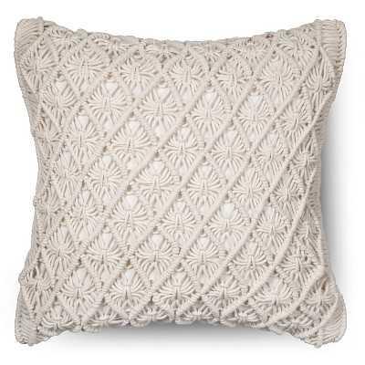 Macrame Throw Pillow- 18 L x 18 W- Sour cream- Polyester fill - Target