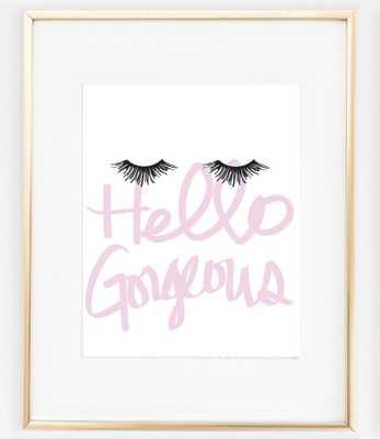 Hello Gorgeous Eyelashes Print - 8X10 - unframed - wineracksamerica.com
