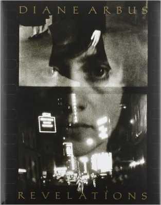 Diane Arbus: Revelations Hardcover - Amazon