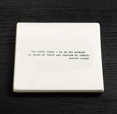 "LITERARY QUOTE COASTERS, DOROTHY PARKER - 4"" SQ. - RH"