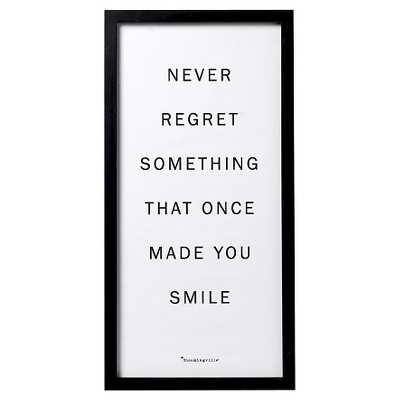 Never Regret Something Black Framed Wall Art - 23.5 H x 11.75 D - Target