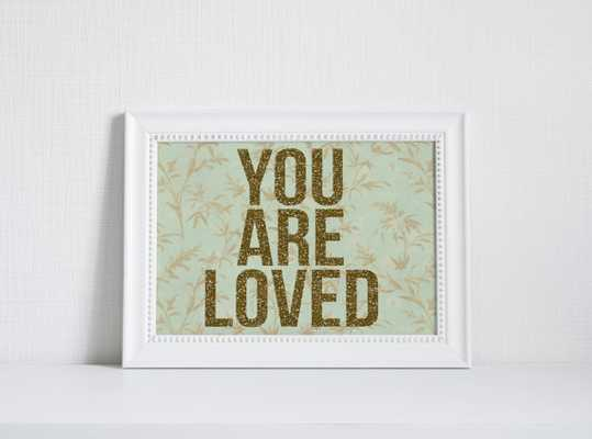 "PRINTABLE Art ""You Are Loved""  - 8x10 - Unframed - Etsy"