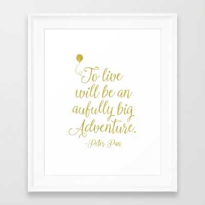 """Peter Pan GOLD quote new - FRAMED ART PRINT/ SCOOP WHITE MINI (10"""" X 12"""") - Society6"""