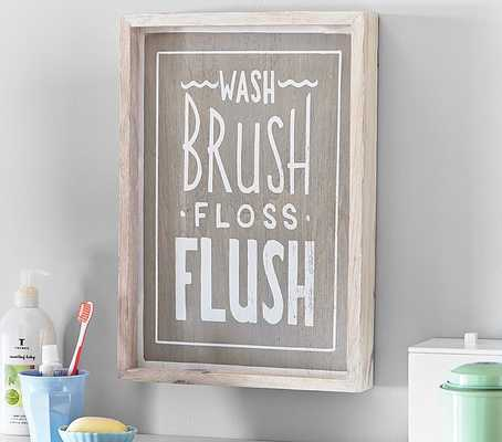 "Wash, Brush, Floss, Flush Art- 10.5"" wide x 15"" high x 2"" thick- Pine frame - Pottery Barn Kids"