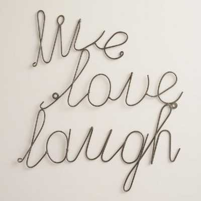 Wire Live Laugh Love Wall Art - World Market/Cost Plus