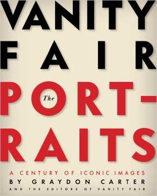 Vanity Fair: The Portraits: A Century of Iconic Images Hardcover - Amazon