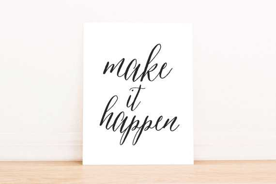 "PRINTABLE Art ""Make It Happen"" Typography Art Black and White Print - 8' x 10' - Unframed - Etsy"