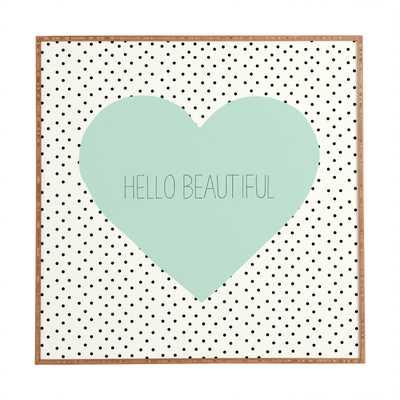 HELLO BEAUTIFUL HEART - Wander Print Co.