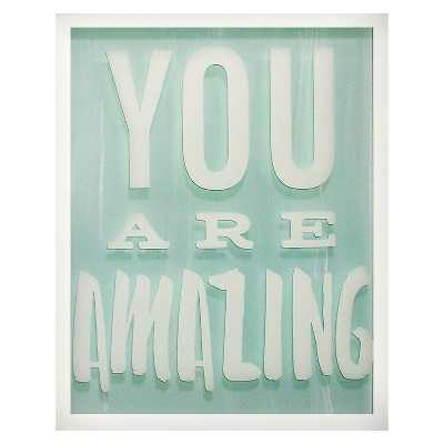 """You are Amazing Screen Printed Glass Art - Pillowfortâ""""¢-20""""x16""""-Framed - Target"""