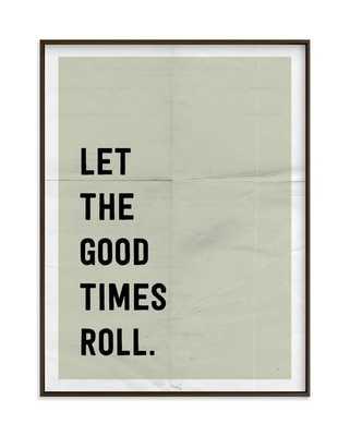 "Let the Good Times Roll Art Print - Matte Black Frame -  18.5"" X 24.5"" - Minted"