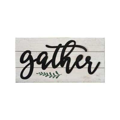 Gather Metal 3D Quote on Wood Sign Plaque Wall Décor - Wayfair