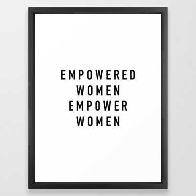 Empowered Women Framed Art Print by quotable black 20x26 - Society6