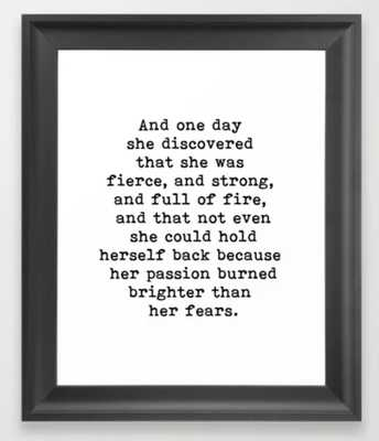 And one day she discovered that she was fierce and strong Framed Art Print - Society6