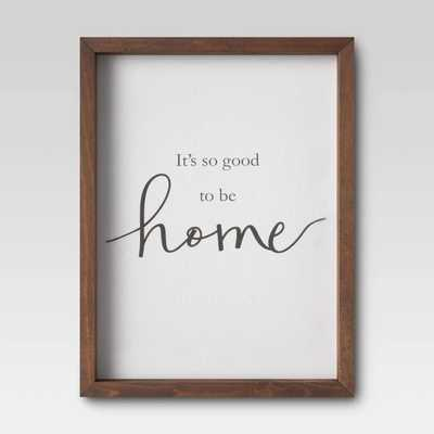 "11"" X 14"" It's Good To Be Home Framed Wall Print- Threshold™ - Target"