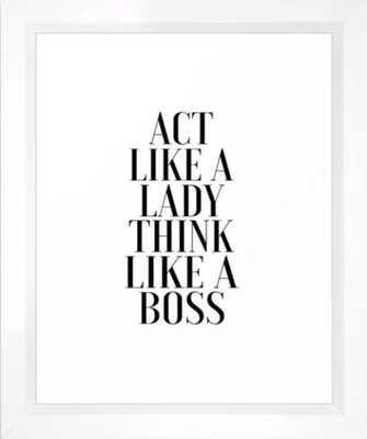 LIKE A BOSS, Act Like A Lady Think Like A Boss,Boss Gift,Girl Boss,Boss Lady,Girls Room Decor,Fashio Framed Art Print - Society6
