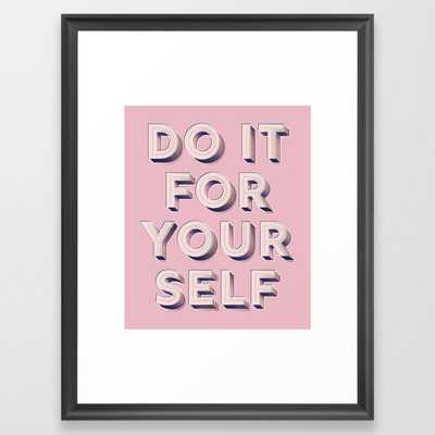 Do it for yourself - typography in pink Framed Art Print - Society6