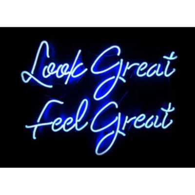 Blue Look Great Feel Great Neon Sign - Wayfair