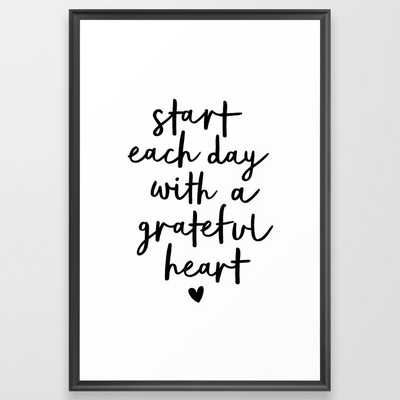 Start Each Day With a Grateful Heart black and white typography minimalism home room wall decor Framed Art Print - Scoop Black - Large Gallery - Society6