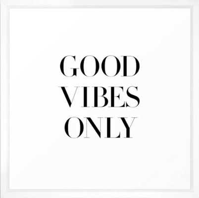 Good Vibes Only Framed Art Print by Note to Self: The Print Shop - Society6