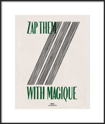 ZAP THEM WITH MAGIQUE - Artfully Walls
