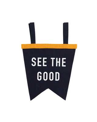 SEE THE GOOD PENNANT - McGee & Co.