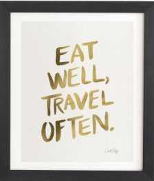 EAT WELL TRAVEL OFTEN GOLD- BLACK FRAME 11 x 13 - art.com
